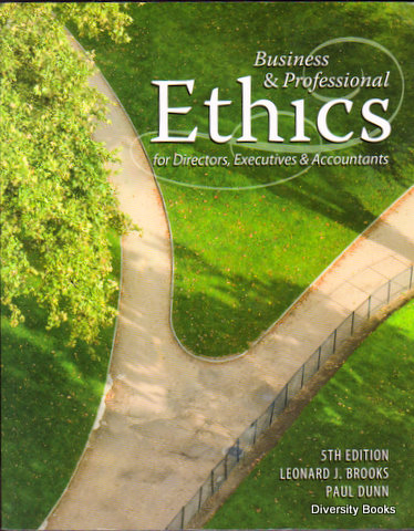 Image for BUSINESS & PROFESSIONAL ETHICS for Directors, Executives & Accountants (5th Edition)